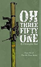 Oh-Three-Fifty-One (Oh-Three Series Book 6)