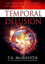 Temporal Delusion