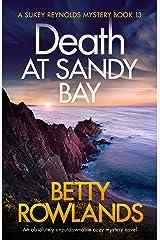 Death at Sandy Bay: An absolutely unputdownable cozy mystery novel (A Sukey Reynolds Mystery Book 13) Kindle Edition