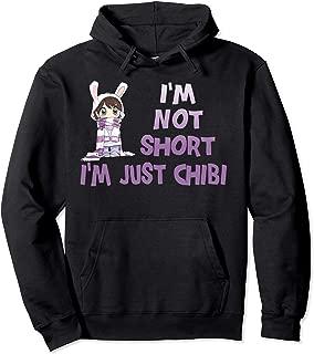 I'm Not Short I'm Just Chibi Cute Anime Girl Hoodie