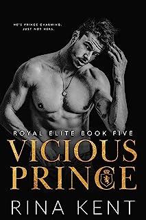 Vicious Prince: An Arranged Marriage Romance (Royal Elite Book 5)