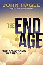 The End of the Age: The Countdown Has Begun