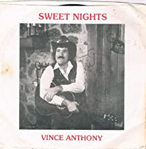 Sweet Nights - Vince Anthony and The Country Blue Notes (1982) 45