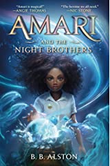 Amari and the Night Brothers (Supernatural Investigations Book 1) Kindle Edition
