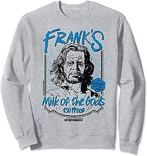 Shameless Frank's Milk Sweatshirt
