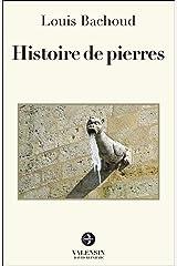Histoire de pierres Broché