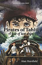 Pirates of Tahiti: A tale of two ships
