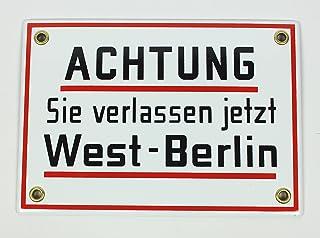 Emaille Schild Achtung Sie verlassen jetzt West Berlin! 17x1