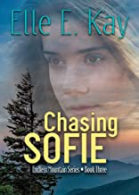 Chasing Sofie (Endless Mountain Series Book 3)