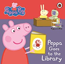 Peppa Pig: Peppa Goes to the Library: My First Storybook [Board book] [Jan 01, 2012] Ladybird