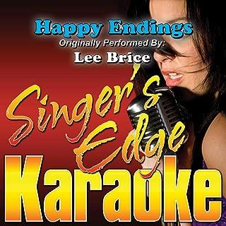 Happy Endings (Originally Performed by Lee Brice) [Karaoke Version]