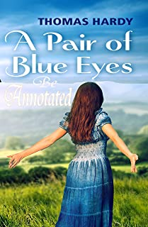 A Pair of Blue Eyes Be Annotated (English Edition)