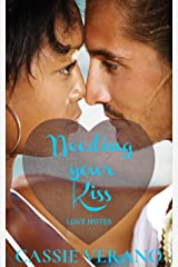 Needing Your Kiss: Rock Band Romance (Love Notes Book 1) Kindle Edition