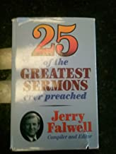 Twenty-Five of the Greatest Sermons Ever Preached