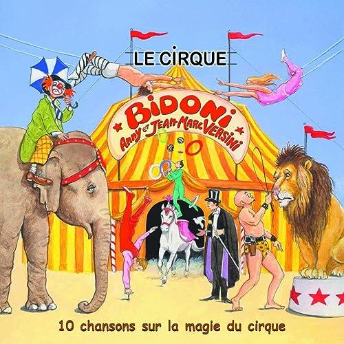 """Résultat de recherche d'images pour """"le cirque bidoni images"""""""