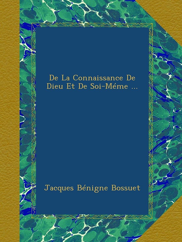 生息地大工国民投票De La Connaissance De Dieu Et De Soi-Méme ...