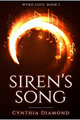 Siren's Song (Wyrd Love Book 1) Kindle Edition