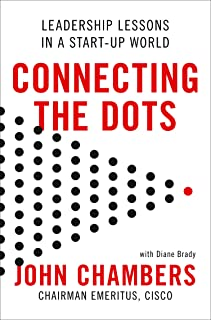 Connecting the Dots: Leadership Lessons in a Start-up World (English Edition)