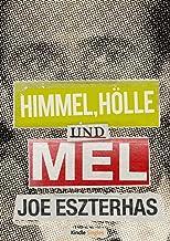 Himmel, Hölle und Mel (Kindle Single) (German Edition)