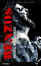 Benzos (Le tourbillon des mots) (French Edition)