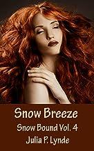 Snow Breeze (Snow Bound Book 4) (English Edition)