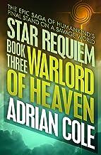 Warlord of Heaven (Star Requiem Book 3)