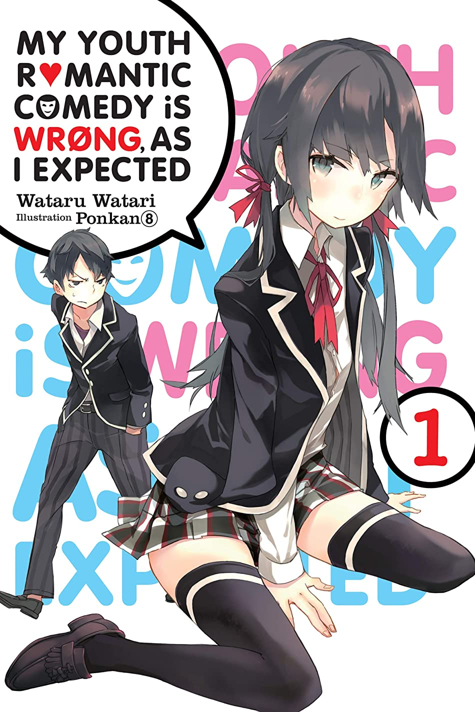 威する水陸両用平和My Youth Romantic Comedy Is Wrong, As I Expected, Vol. 1 (light novel) (English Edition)