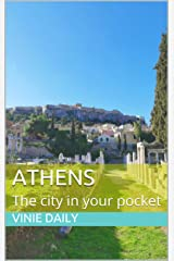 Athens : The city in your pocket Kindle Edition
