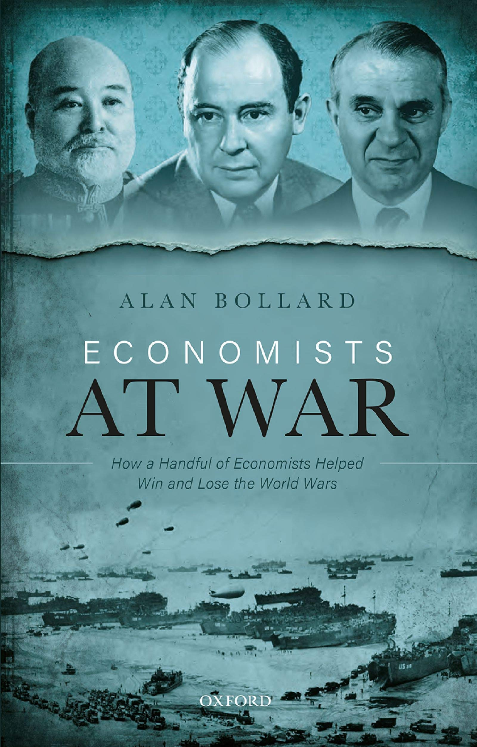 Economists at War: How a Handful of Economists Helped Win and Lose the World Wars
