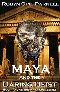 Maya and the Daring Heist