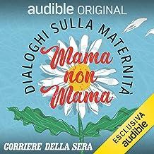Mama non Mama. Serie completa: Mama non Mama 1-7