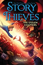 The Stolen Chapters (Story Thieves)