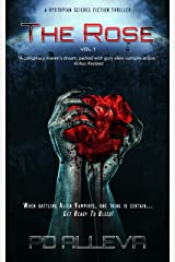 The Rose Vol. 1: A Dystopian Science Fiction Thriller Kindle Edition