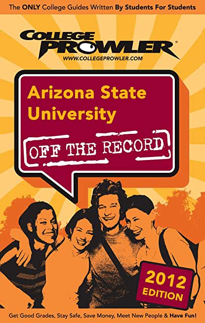 Arizona State University 2012 (English Edition)