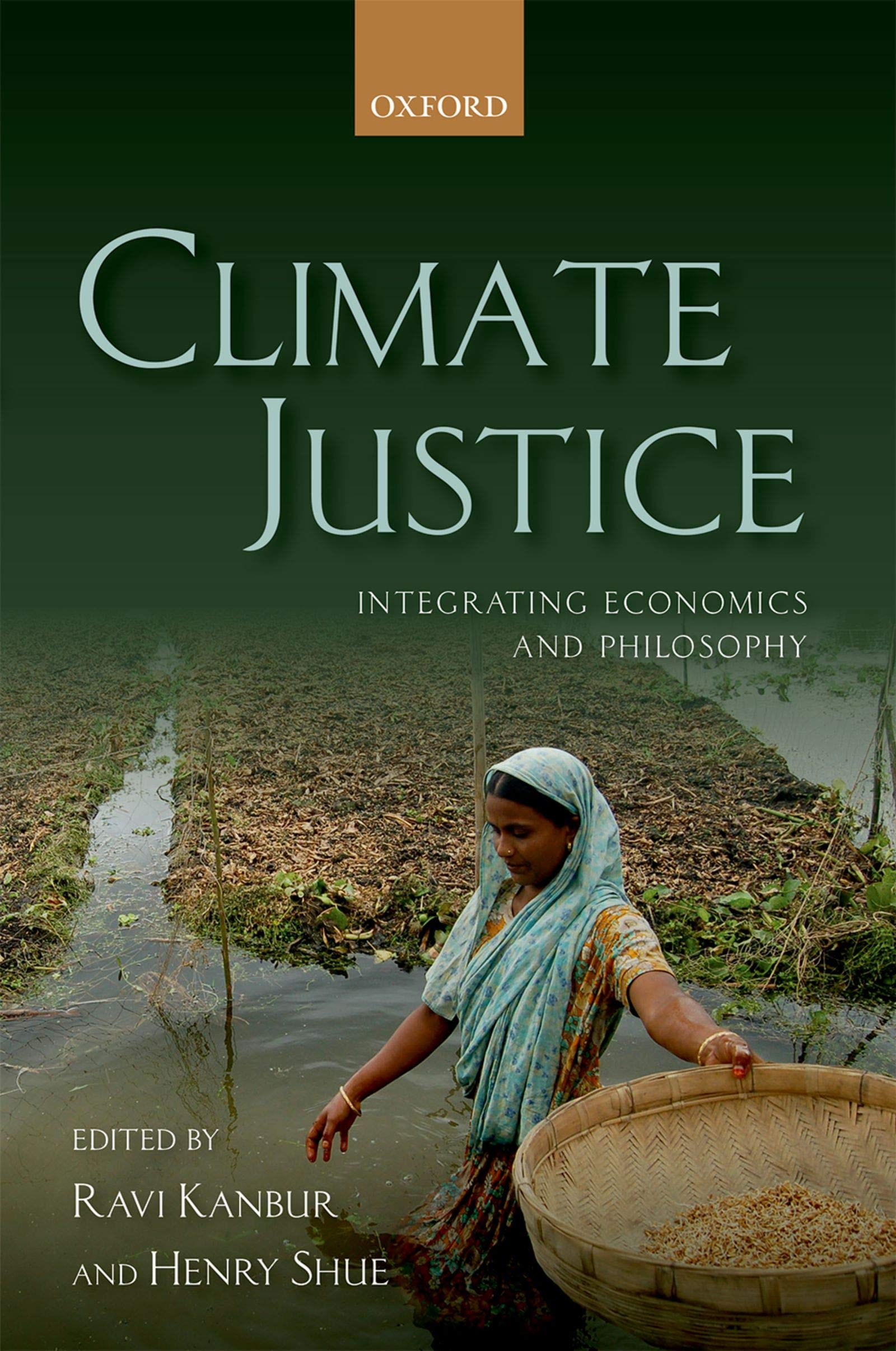 Climate Justice: Integrating Economics and Philosophy
