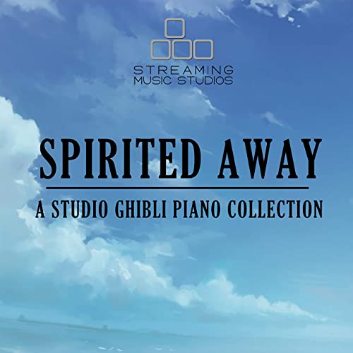 Spirited Away A Studio Ghibli Piano Collection By Streaming Music Studios On Amazon Music Amazon Com