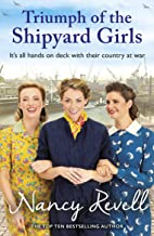 Triumph of the Shipyard Girls (The Shipyard Girls Series Book 8)