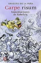 Carpe risum: Inmediaciones de Rabelais