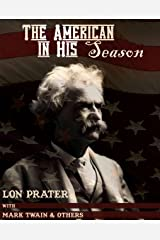 The American in His Season Kindle Edition