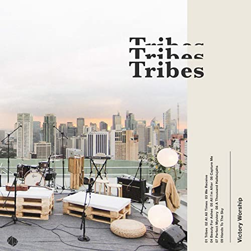 Victory Worship - Tribes 2019