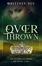 OverThrown (The Over Ruled Series Book 3)