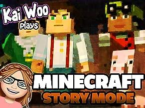 Kai Woo Plays Minecraft Story Mode