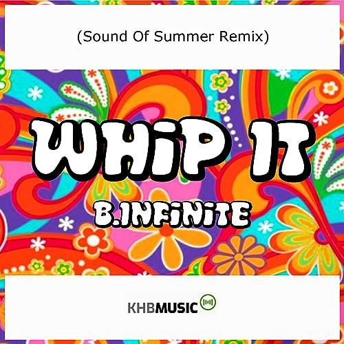 Whip It (Sound Of Summer Remix)