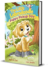 Puppy Pickup Day (Mom's Choice Gold Award Winner Oct. 2018)
