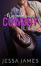 Wie man einen Cowboy hält (German Edition)