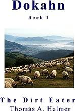 Dokahn Book 1: The Dirt Eater