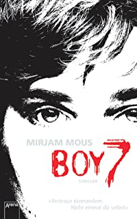Boy 7: Vertraue niemandem. Nicht einmal dir selbst (German Edition)