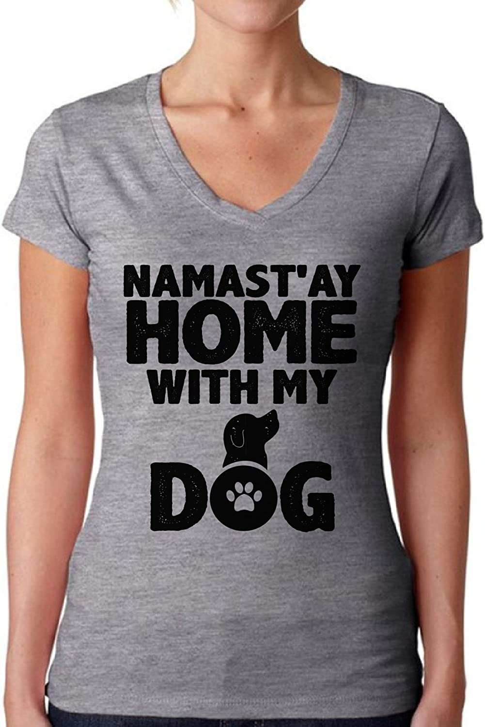 Awkward Styles Women's Namast`ay Home with My Dog Pet Lover`s Graphic V-Neck T Shirt Tops