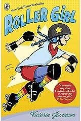 Roller Girl Kindle Edition