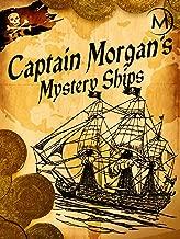 Captain Morgan's Mystery Ships
